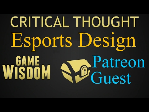 A (Guest) Critical Thought on ESports Friendly Video Games