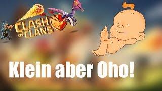 KLEIN ABER OHO: Die kleinen ganz groß! ✭ Clash of Clans [deutsch / german]