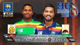 Team Colombo vs Team Dambulla - Super Provincial 50 Over Tournament 2019