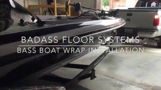 Badass Floor Systems Bass Boat Wrap Installation