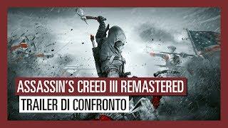 Assassin's Creed III Remastered: Trailer di confronto