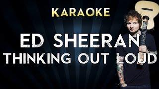 Ed Sheeran - Thinking Out Loud | Official Karaoke Instrumental Lyrics Cover Sing Along