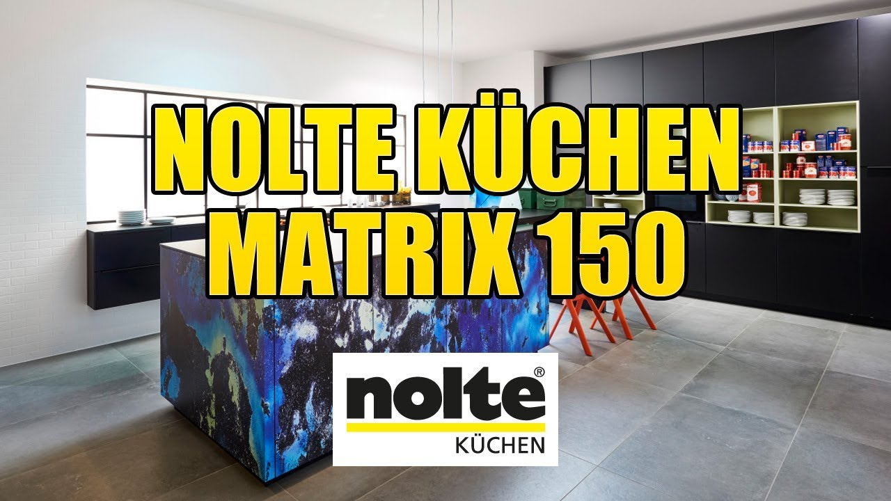 Nolte Küchen Matrix 150 Youtube
