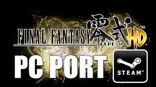 Final Fantasy Type-0 HD || PC Port 1920x1080 Max Graphics