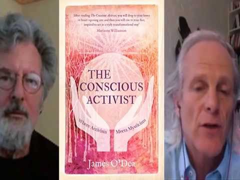 The Conscious Activist with James O'Dea