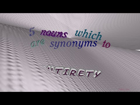 entirety - 6 nouns which are synonym to entirety (sentence examples)