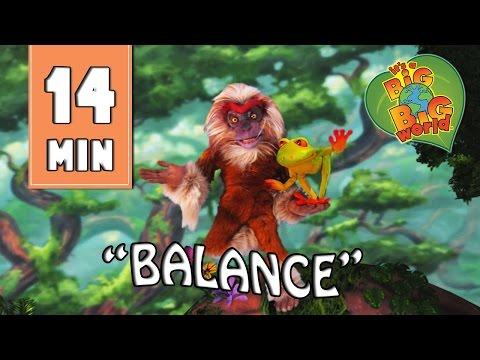 "It's a Big Big World | Full Episode | ""Balance"""