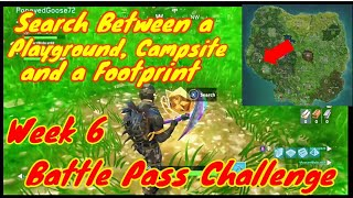 Search between a Playground, Campsite, and a Footprint Week 6 Battle Pass Challenge-Fortnite