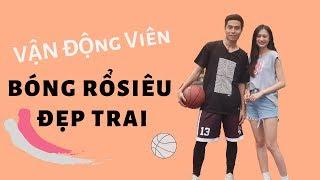 Xuất hiện xinh xắn cùng Vđv Bóng rổ đẹp trai trên TV | Trần Minh Phương Thảo