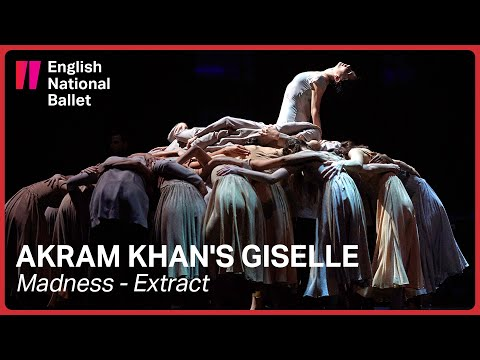Akram Khan's Giselle in cinemas: Madness | English National