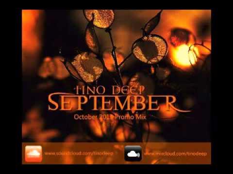 Tino Deep - September (October 2013 Promo Mix)