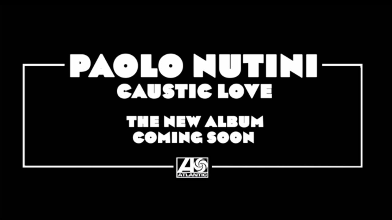 Caustic Love by Paolo Nutini on Apple Music