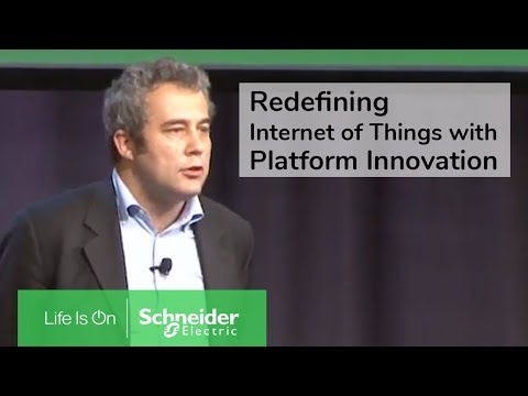 Redefining the Internet of Things with Platform Innovation - Hervé Coureil, Schneider Electric