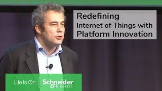 Redefining the Internet of Things with Platform Innovation MIT Hervé Coureil Schneider Electric