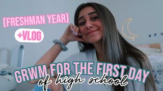 GRWM: first day of school + vlog (freshman year)