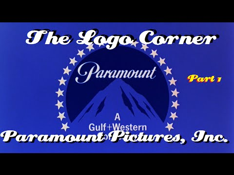 The Logo Corner: Paramount Pictures, Inc. (Episode 3) [PART 1 of 3]