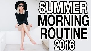 SUMMER MORNING ROUTINE 2016