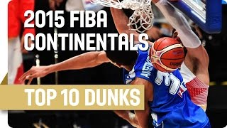 Top 10 Dunks w/ Mirotic, Gasol, Wiggins and more! - 2015 FIBA Continental Championships