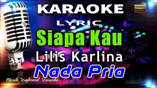Siapa Kau - Nada Pria Karaoke Tanpa Vokal