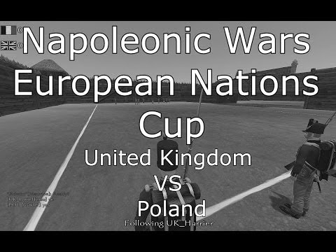 Napoleonic Wars: United Kingdom VS Poland - European Nations Cup