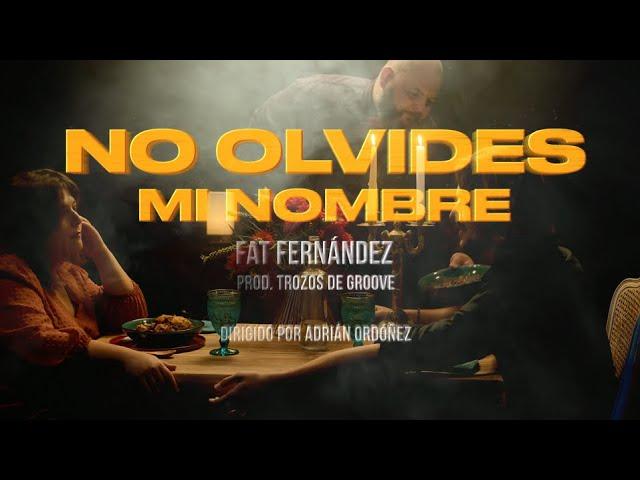 NO OLVIDES MI NOMBRE VISIÓN DE ADRIÁN ORDÓÑEZ// Prod. TROZOS DE GROOVE
