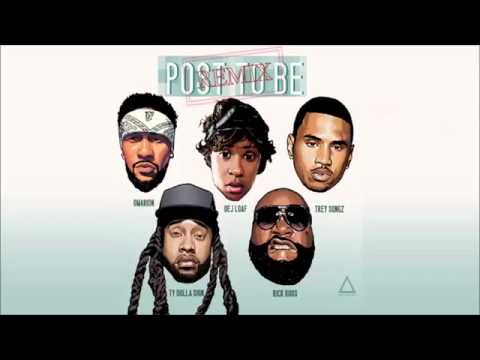Omarion   Post To Be Remix ft  Dej Loaf, Trey Songz, Ty Dolla $ign & Rick Ross 360p