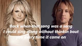 Keith Urban feat Miranda Lambert We Were Us with Lyrics