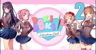 Doki Doki Literature Club! - Stream Series Part 2: Things Are Getting Good