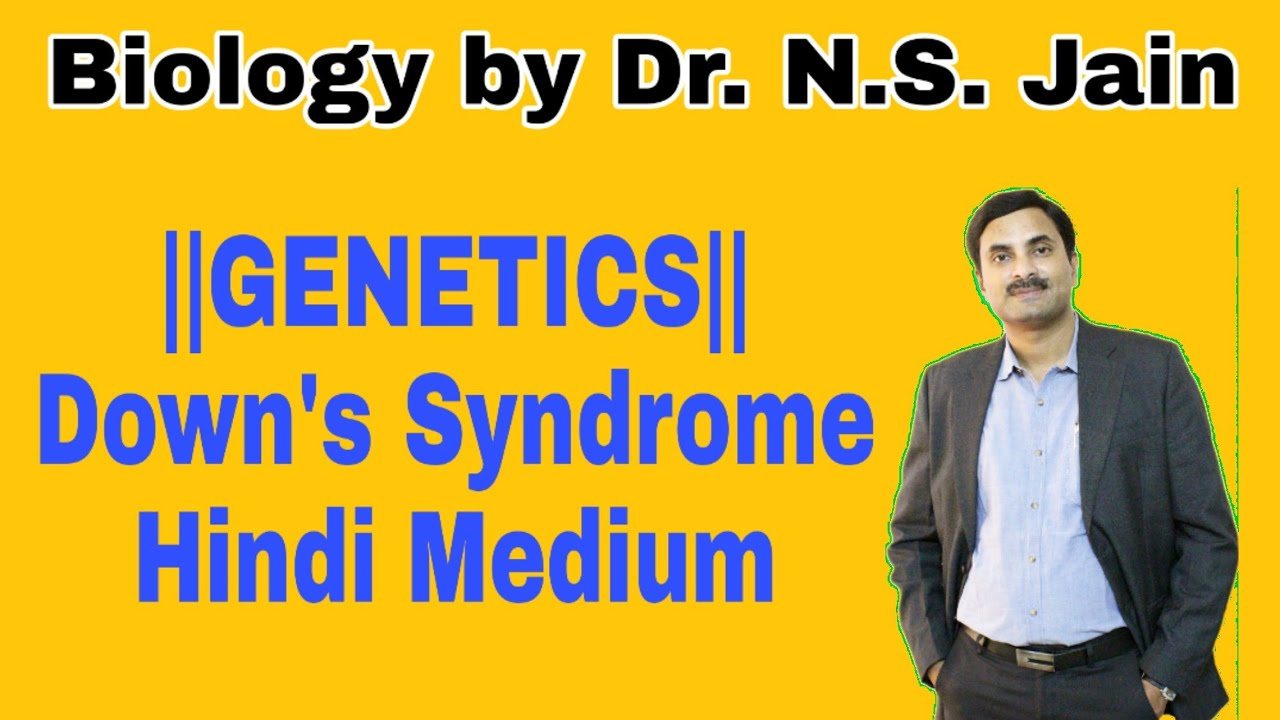 Down's Syndrome (Genetics) for Class 12th in Hindi