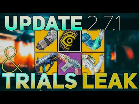Destiny 2 Update 2.7.1 and Trials Leak Datamined (Season of the Worthy) | Destiny 2 NEWS