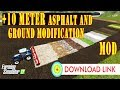 Farming Simulator 17 | +10 METER GROUND MODIFICATION & ASPHALT LAYING MOD DOWNLOAD LINK & ROADWORK |