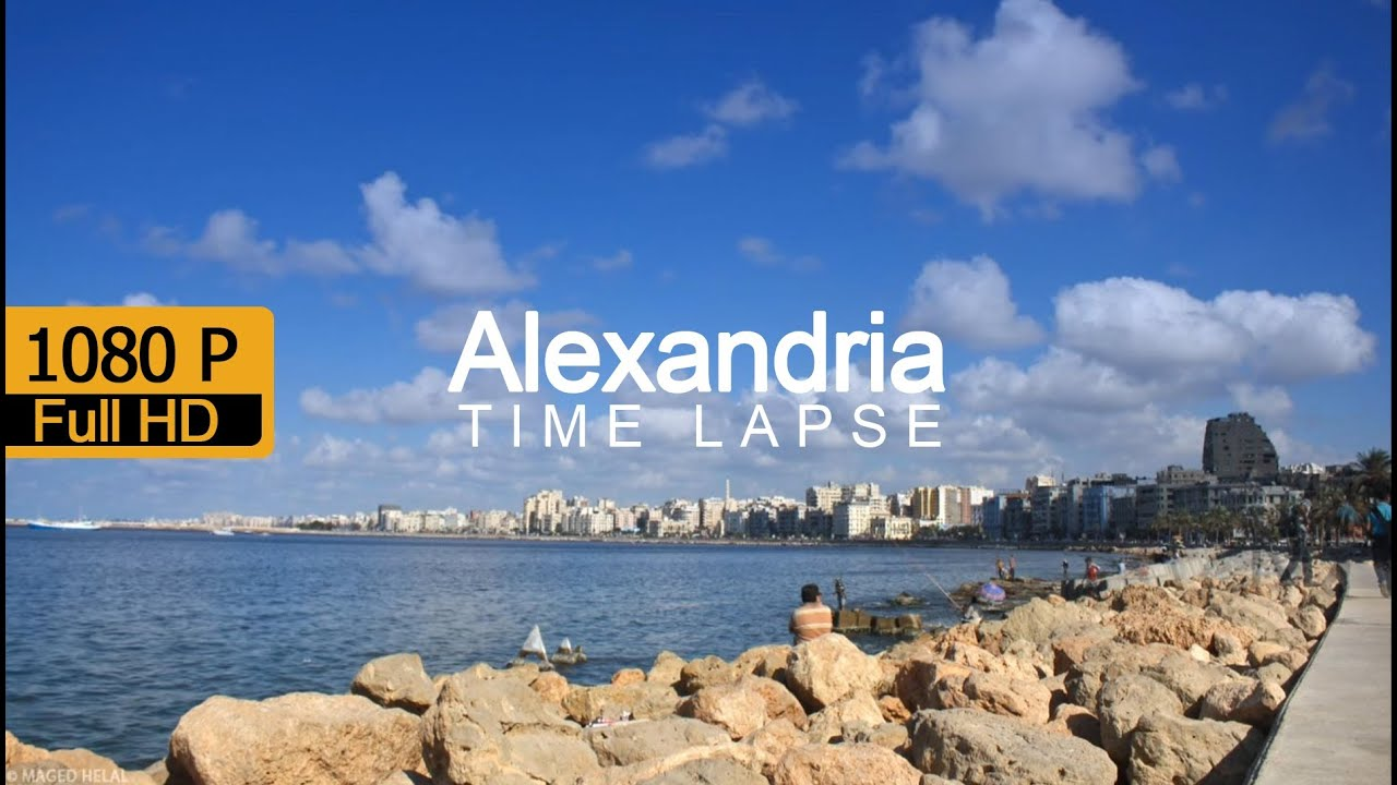 Alexandria Egypt (time Lapse)  A Beauty At A Glimpse