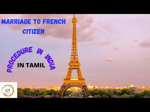 Marriage to french citizen procedures in India |Tamil