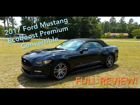 2017 Ford Mustang Ecoboost Convertible Premium Review
