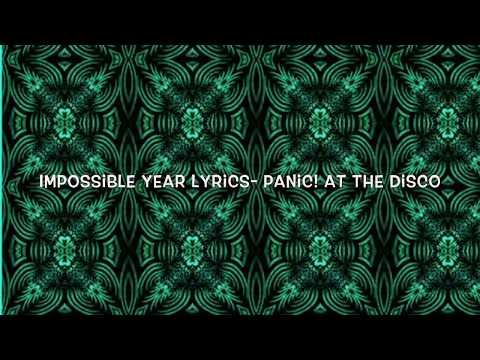 Impossible Year Lyrics- Panic! At the Disco