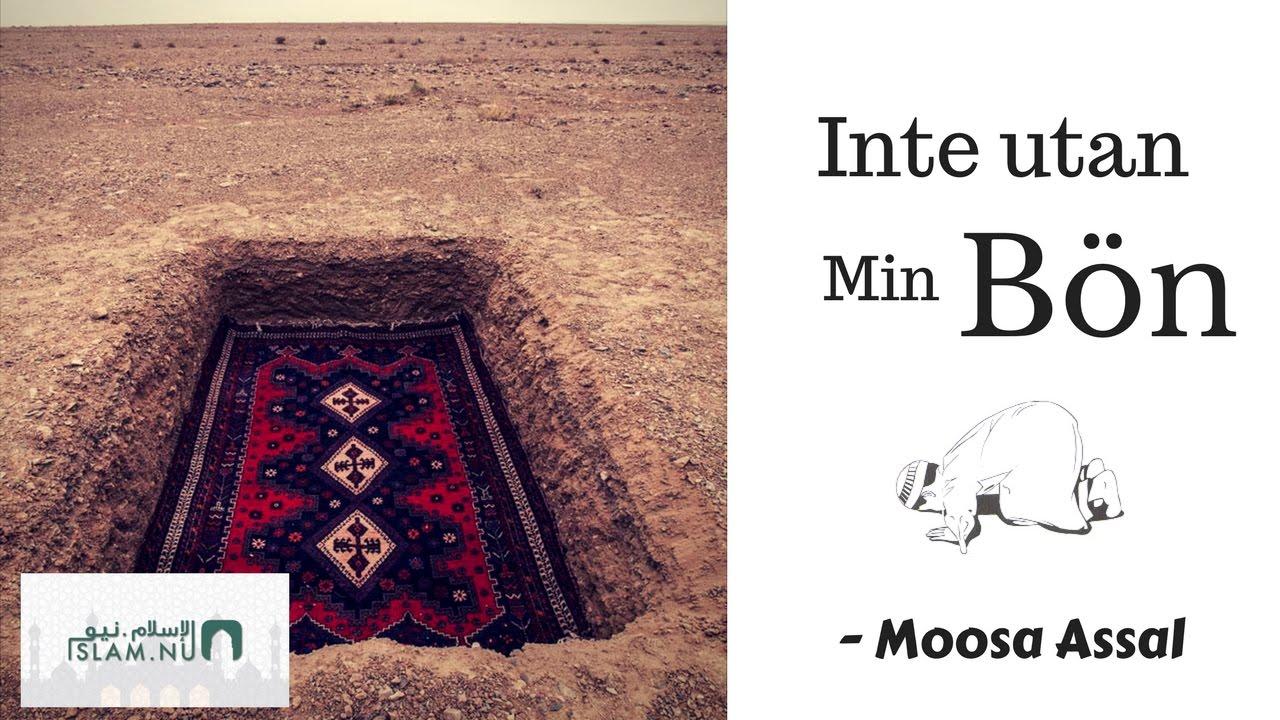 Inte utan min bön | Moosa Assal