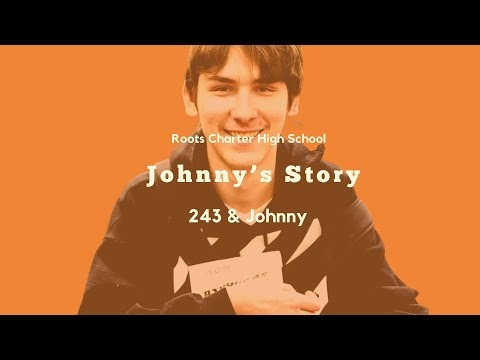 Roots Charter High School-Johnny & 243