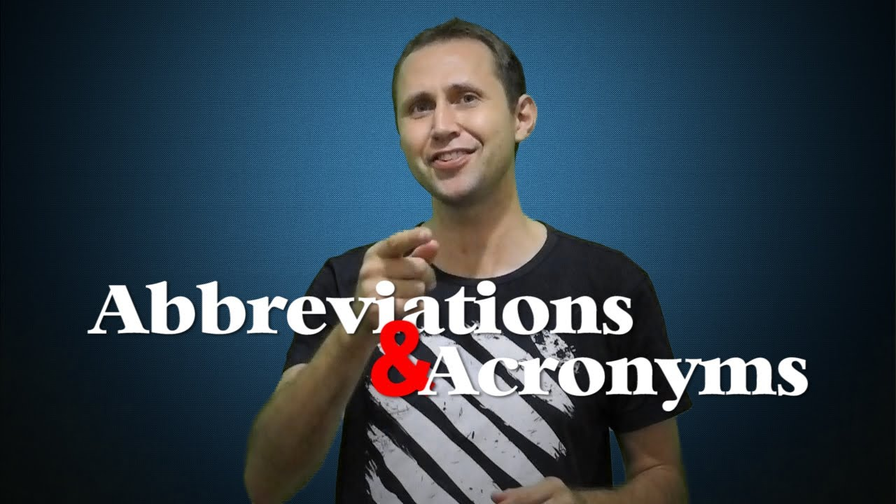The 37 Most Common English Acronyms & Abbreviations