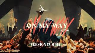 Alan Walker Ft. Sabrina Carpenter, Farruko - On My Way (Cumbia Version) - Dj Danger