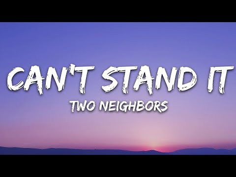 Two Neighbors - Can't Stand It 7clouds Release
