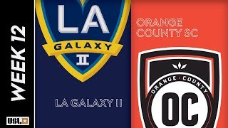 LA Galaxy II vs Orange County SC: May 25th, 2019