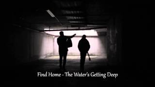Find Home - The Water