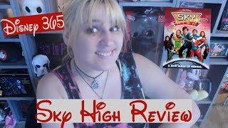 SKY HIGH || A Disney 365 Review