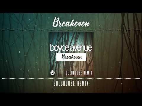 Boyce Avenue - Breakeven Falling To PiecesGOLDHOUSE Remix