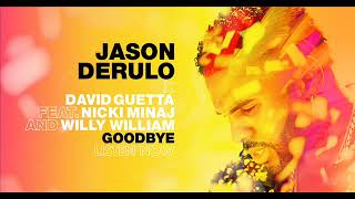 Goodbye - Jason Derulo & David Guetta ft.( Nicki Minaj & Willy William)(BassBoosted)
