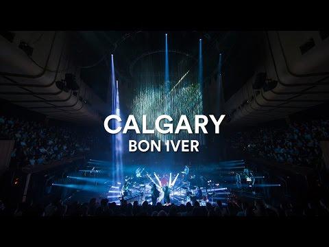 "Bon Iver - ""Calgary"" | Live at Sydney Opera House"