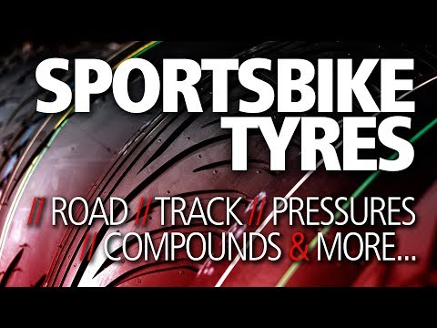 Get The RIGHT Sportsbike Tyres   Road, Track, Pressures & Compounds