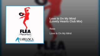 Love Is On My Mind (Lovely Hearts Club Mix)