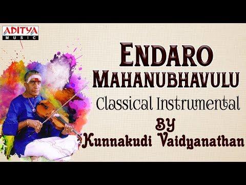 Endaro Mahanubavulu By Kunnakudi Vaidyanthan - Pancharatna Krithis |  Classical Instrumental