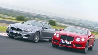 BMW M6 vs. Bentley Continental GT V8